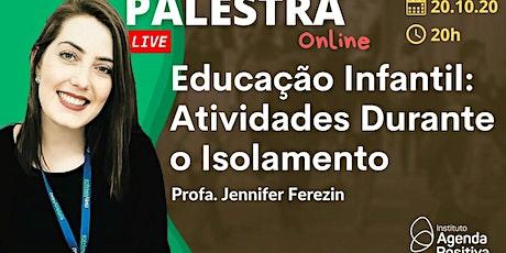 Palestra On-line - Educação Infantil: Atividades Durante o Isolamento ingressos