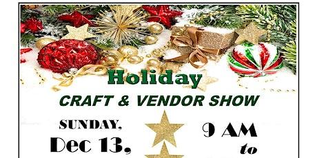 Holiday Craft & Vendor Show tickets