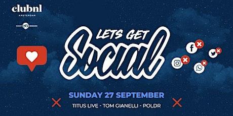 Lets Get Social (NO PHONES) tickets