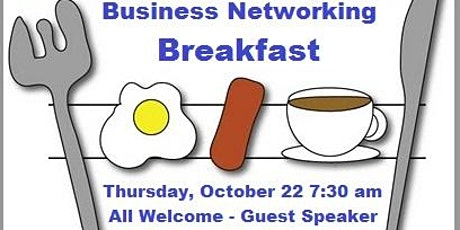 Business Networking Breakfast w/Guest Speaker tickets