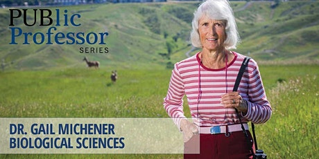 PUBlic Professor Series | Dr. Gail Michener tickets