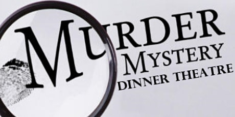 "Murder Mystery Dinner Theatre - ""Ciao, Bella!"""