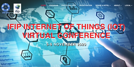 2020 IFIP INTERNET OF THINGS (IOT) VIRTUAL CONFERENCE tickets