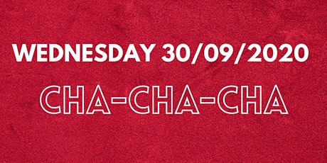 Week 2 Wednesday - Cha Cha Cha tickets