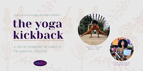 The Yoga Kickback tickets