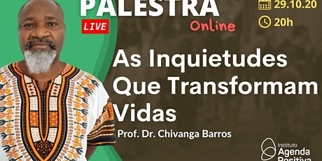 Palestra On-line - As Inquietudes que Transformam Vidas ingressos