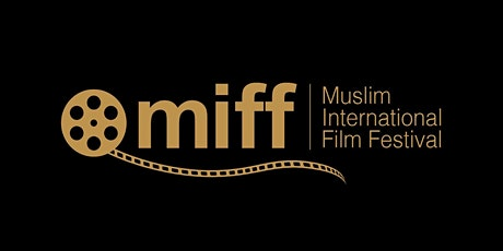 Muslim International Film Festival - Drive in - 2020 tickets