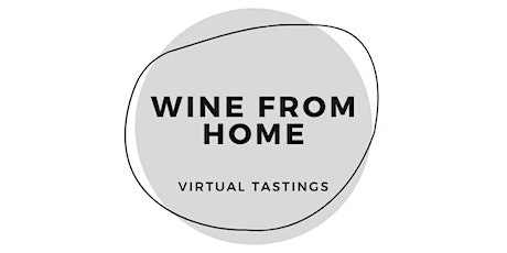 Wine From Home - Melbourne  (2nd October) tickets