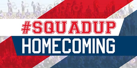 #SquadUp Homecoming tickets