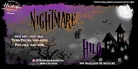 Nightmare of Hilo tickets