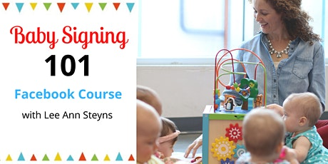 Baby Signing 101 with Confidence, Clarity & Calm