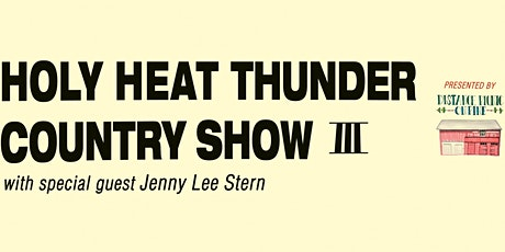 Distance Picnic #3: Holy Heat Thunder Country Show III tickets