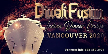 Diwali Indian Dinner Cruise Vancouver 2020 tickets