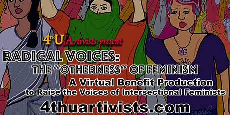 "Radical Voices: The ""Otherness"" of Feminism (Online Live Production) tickets"