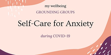 Grounding Group: Self-Care for Anxiety