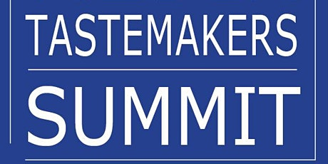 Media Tastemakers Summit: WHY FOOD SERIES & TRAVEL SERIES ARE HOT tickets
