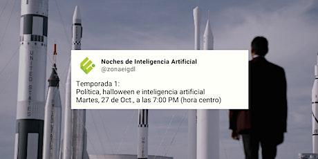 #Zeries | Política, halloween e inteligencia artificial boletos