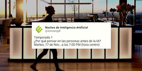 #Zeries | ¿Por qué pensar en las personas antes de la IA? boletos