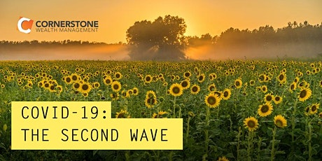 The Second Wave: What will the next wave of COVID mean for you? tickets