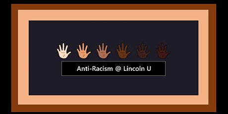 Anti-Racism @ Lincoln U tickets