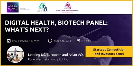 TRENDS IN DIGITAL HEALTH, BIOTECH: STARTUP COMPETITION AND VCs PANEL tickets