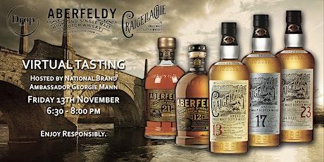 Aberfeldy & Craigellachie Virtual Tasting Hosted by Georgie Mann! tickets