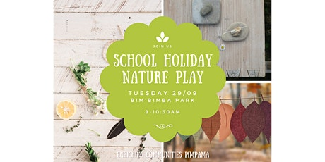 Nature Play Fun in the Spring School Holidays tickets