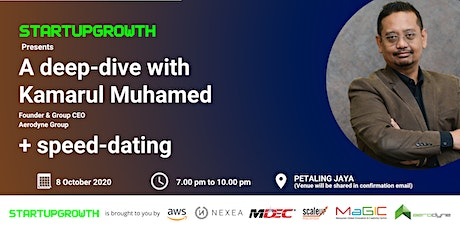 StartupGrowth Presents: A deep-dive with Kamarul Muhamed tickets