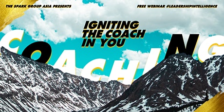 (WEBINAR) Igniting the Coach in You tickets