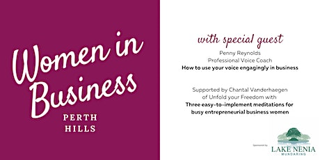 Perth Hills WIB with guest speaker, voice coach, Penny Reynolds tickets