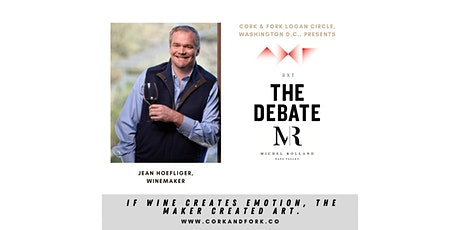 Joe Hoefliger, Winemaker: AXR, The Debate, MR tickets