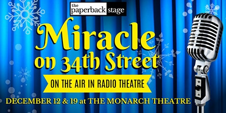 Miracle on 34th Street: On The Air in Radio Theatre tickets
