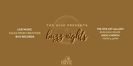 Buzz Nights | The HIVE Art Gallery After Hours tickets