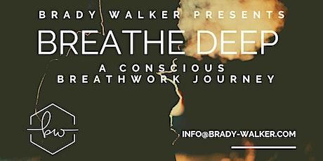 Breathe Deep tickets