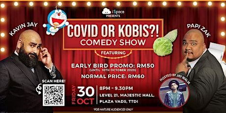Covid or Kobis?! Comedy Show Ft Kavin Jay and Papi Zak tickets
