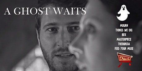 Screamfest Drive-In North American Premiere A Ghost Waits + Horror Shorts tickets