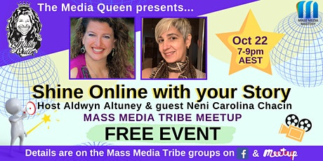 Shine Online with your Story - Mass Media Tribe Meetup tickets