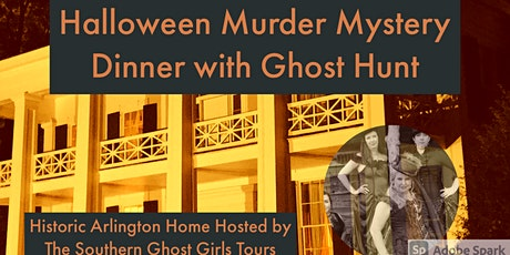 Halloween Murder Mystery Dinner and Ghost Hunt Birmingham' s Arlington Home tickets