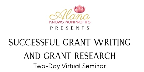 Successful Grant Writing and Grant Research - Two Day Seminar tickets