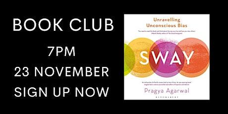 Sway: Unravelling Unconscious Bias by Dr Pragya Agarwal - Online Book Club tickets