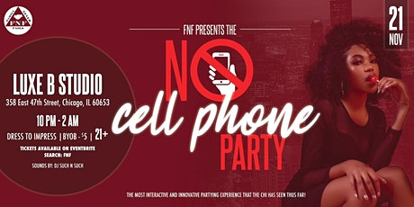 FNF Presents The No Cell Phone Party tickets
