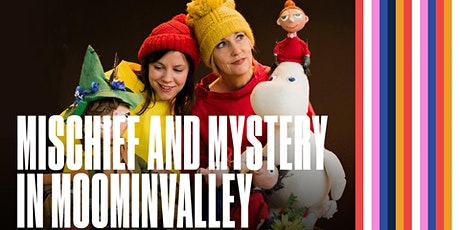 Mischief and Mystery in Moominvalley