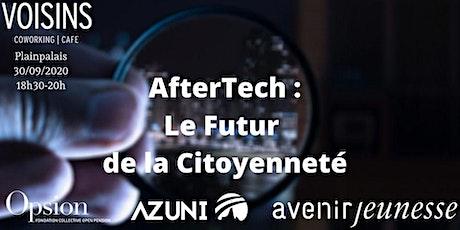 AfterTech: le futur de la citoyenneté billets
