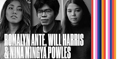 Romalyn Ante, Will Harris & Nina Mingya Powles