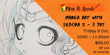 Manga Art with Debora 5-8 years billets