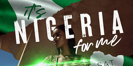 Its Nigeria For Me Nigerian Independence Day Party tickets