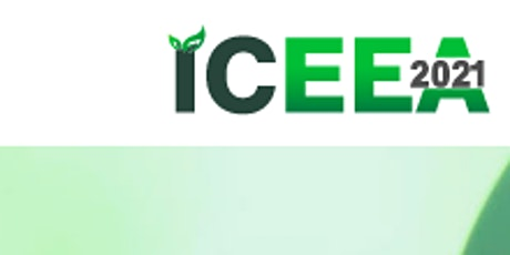 12th Intl. Conf. on Environmental Engineering and Applications(ICEEA 2021)