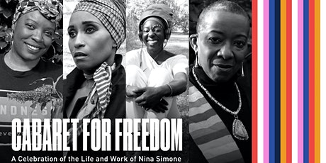 Cabaret for Freedom: A Celebration of the Life and Work of Nina Simone tickets