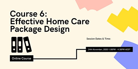 Effective Home Care Package Design LPA06 tickets