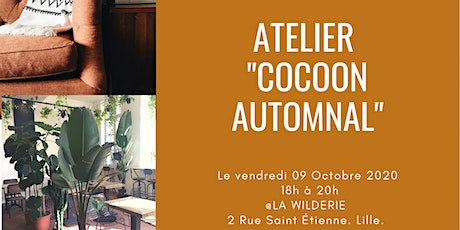 "AFTERWORK :"" ATELIER COCOON AUTOMNAL"" billets"
